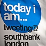 Tweeting at Southbank London
