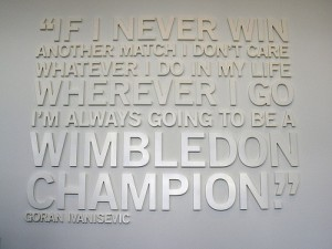 quote on being a Wimbledon champion