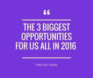3 biggest opportunities
