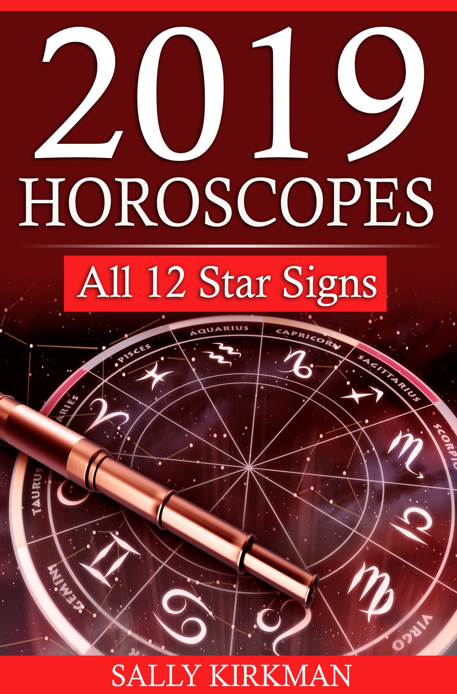 0236685a7 SPECIAL OFFER: You receive the 2019 Horoscopes eBook for free when you sign  up to the Weekly Horoscopes & Astrology Newsletter, saving you £7.99 ...