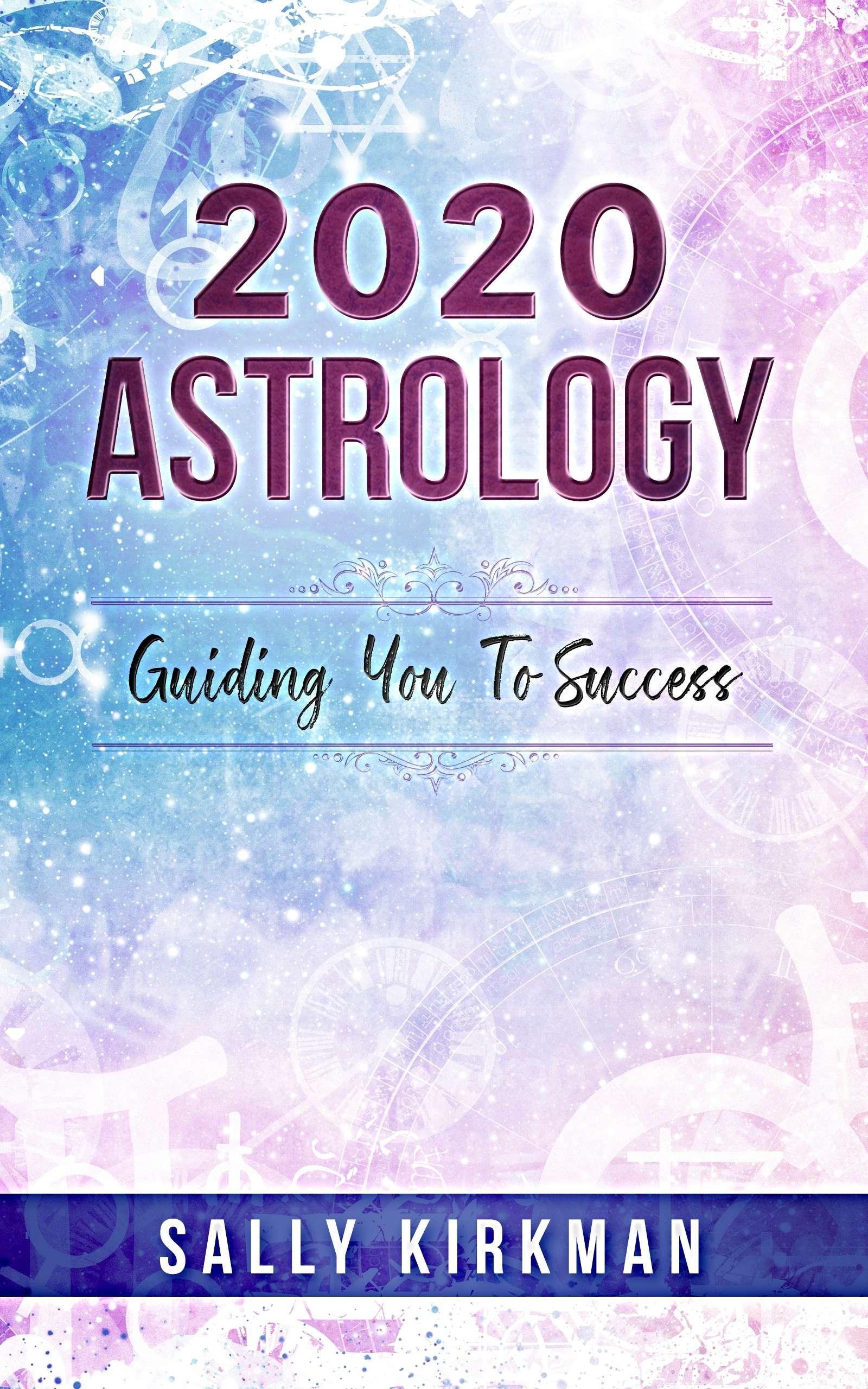 2020 Horoscopes - Sally Kirkman Astrologer